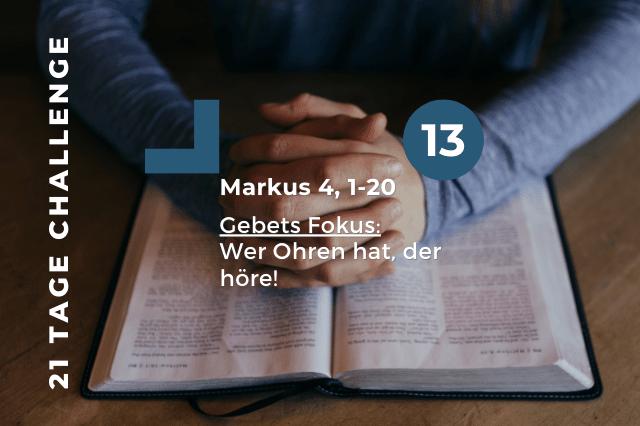 Tag 13 | 16.10.2020 – Wer Ohren hat zu hören, der höre!