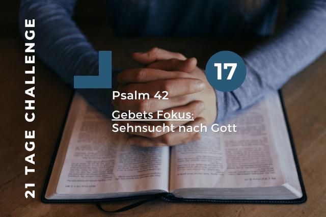 Tag 17 | 20.10.2020 – Sehnsucht nach Gott